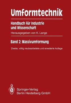 Umformtechnik Handbuch für Industrie und Wissenschaft von Lange,  Kurt, Liewald,  Mathias