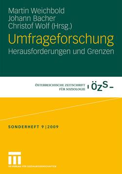 Umfrageforschung von Bacher,  Johann, Weichbold,  Martin, Wolf,  Christof
