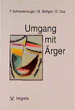Umgang mit Ärger von Dusi,  Detlev, Schwenkmezger,  Peter, Steffgen,  Georges