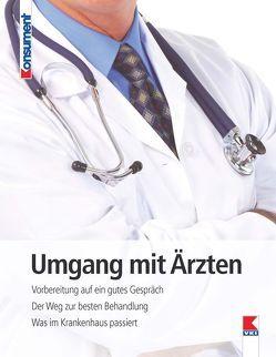 Umgang mit Ärzten von Tschachler,  Elisabeth