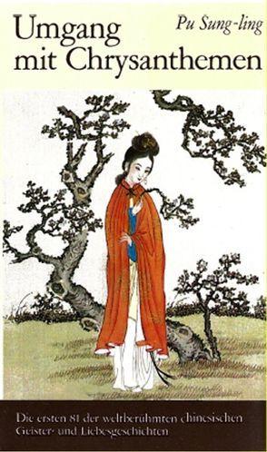 Umgang mit Chrysanthemen von Pu,  Sung-ling, Rösel,  Gottfried