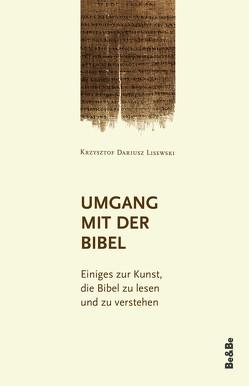 Umgang mit der Bibel von Lisewski,  Krzysztof Dariusz