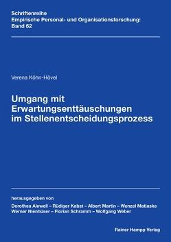 Umgang mit Erwartungsenttäuschungen im Stellenentscheidungsprozess von Köhn-Hövel,  Verena