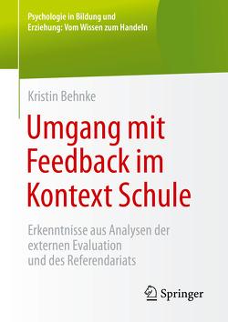 Umgang mit Feedback im Kontext Schule von Behnke,  Kristin