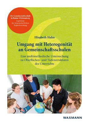Umgang mit Heterogenität an Gemeinschaftsschulen von Hahn,  Elisabeth
