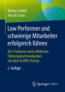 Umgang mit Low Performern und schwierigen Mitarbeitern von Croset,  Pascal, Dobler,  Markus