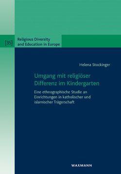 Umgang mit religiöser Differenz im Kindergarten von Stockinger,  Helena