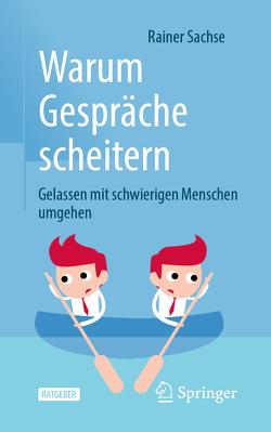 Umgang mit schwierigen Interaktionspartnern von Sachse,  Rainer