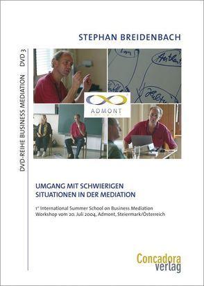 Umgang mit schwierigen Situationen in der Mediation von Breidenbach,  Stephan