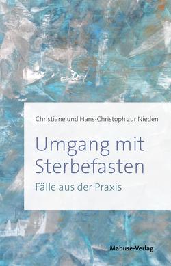 Umgang mit Sterbefasten von Nieden,  Christiane zur, Nieden,  Hans-Christoph zur, Rütting,  Barbara