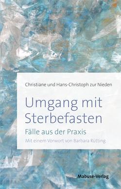 Umgang mit Sterbefasten von Rütting,  Barbara, zur Nieden,  Christiane, zur Nieden,  Hans-Christoph