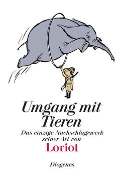 Umgang mit Tieren von Loriot
