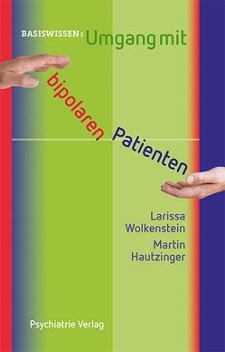 Umgang mit wahnkranken Menschen von Garlipp,  Petra, Haltenhof,  Horst
