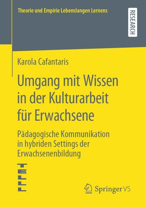 Umgang mit Wissen in der Kulturarbeit für Erwachsene von Cafantaris,  Karola