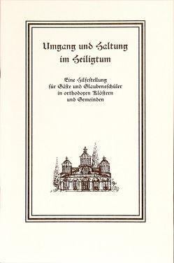 Umgang und Haltung im Heiligtum von Johannes,  Archimandrit