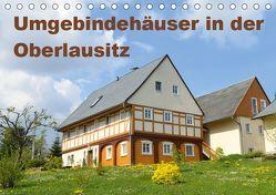 Umgebindehäuser in der Oberlausitz (Tischkalender 2019 DIN A5 quer) von Jähne,  Karin