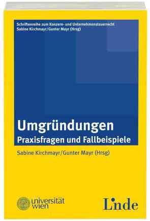 Umgründungen von Kirchmayr-Schliesselberger,  Sabine, Mayr,  Gunter