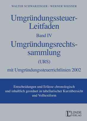 Umgründungssteuer-Leitfaden Band IV von Schwarzinger,  Walter, Wiesner,  Werner