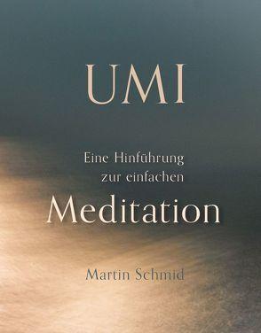 Umi von Schmid,  Martin