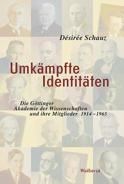 Umkämpfte Identitäten von Schauz,  Desiree
