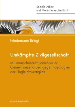 Umkämpfte Zivilgesellschaft von Bringt,  Friedemann