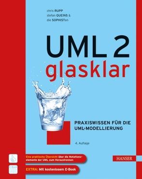 UML 2 glasklar von die SOPHISTen, Queins,  Stefan, Rupp,  Christine