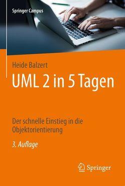 UML 2 in 5 Tagen von Balzert,  Heide