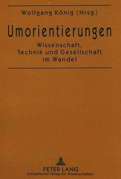 Umorientierungen von König,  Wolfgang