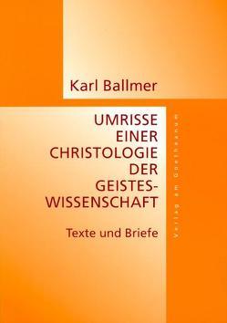 Umrisse eine Christologie der Geisteswissenschaft von Ballmer,  Karl, Swassjan,  Karen