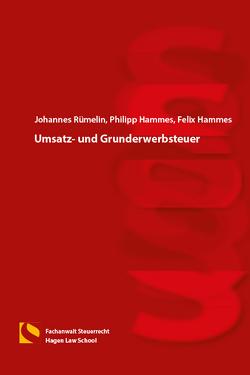 Umsatz- und Grunderwerbsteuer von Hammes,  Felix, Hammes,  Philipp, Rümelin,  Johannes