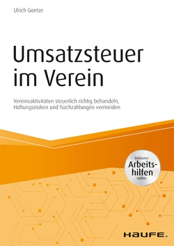 Umsatzsteuer im Verein – inkl. Arbeitshilfen online von Goetze,  Ulrich