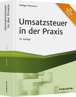 Umsatzsteuer in der Praxis von Weimann,  Rüdiger