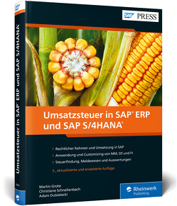 Umsatzsteuer in SAP ERP und SAP S/4HANA von Dubielecki,  Adam, Grote,  Martin, Schnellenbach,  Christiane