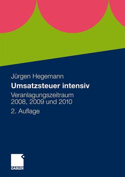 Umsatzsteuer intensiv von Hegemann,  Steuerberater,  Jürgen