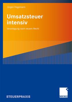 Umsatzsteuer intensiv von Hegemann,  Jürgen