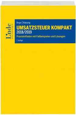 Umsatzsteuer kompakt 2018/2019 von Berger,  Wolfgang, Wakounig,  Marian