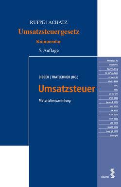 Umsatzsteuer Materialiensammlung und Umsatzsteuergesetz Kommentar von Achatz,  Markus, Bieber,  Thomas, Ruppe,  Hans Georg, Tratlehner,  Sebastian
