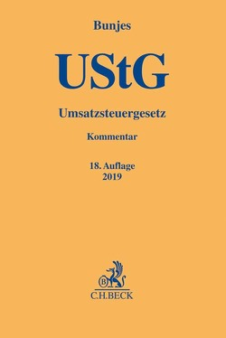 Umsatzsteuergesetz von Bunjes,  Johann, Geist,  Reinhold, Heidner,  Hans-Hermann, Korn,  Christian, Leonard,  Axel, Robisch,  Martin