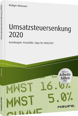 Umsatzsteuersenkung 2020 – inkl. Arbeitshilfen online von Weimann,  Rüdiger