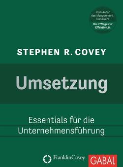 Umsetzung von Covey,  Stephen R., Nikolas Bertheau