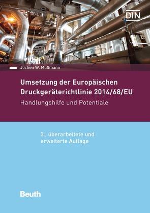 Umsetzung der Druckgeräterichtlinie 2014/68/EU von Mußmann,  Jochen W.