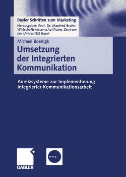 Umsetzung der Integrierten Kommunikation von Boenigk,  Michael