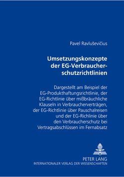 Umsetzungskonzepte der EG-Verbraucherschutzrichtlinien von Ravlusevicius,  Pavel