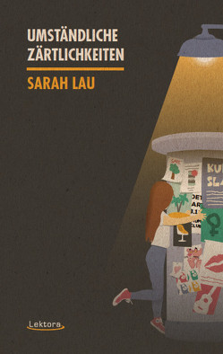 Umständliche Zärtlichkeiten von Lau,  Sarah