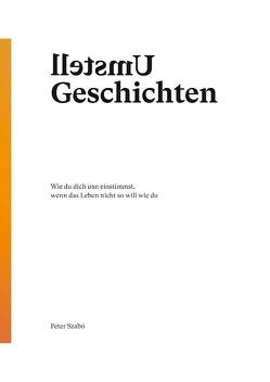 Umstell Geschichten von Szabó,  Peter