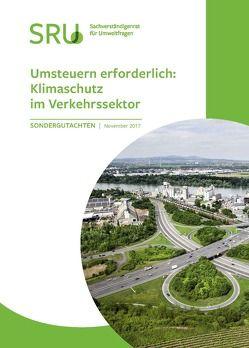 Umsteuern erforderlich: Klimaschutz im Verkehrssektor