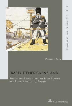 Umstrittenes Grenzland von Beck,  Philippe