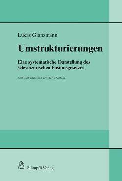Umstrukturierungen von Glanzmann,  Lukas