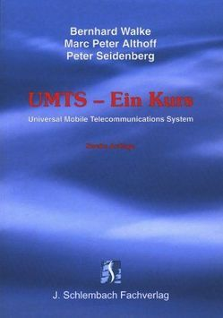 UMTS – Ein Kurs von Althoff,  Marc P, Seidenberg,  Peter, Walke,  Bernhard