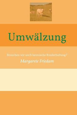 Umwälzung von Friedam,  Margarete